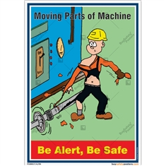 Be Alert Poster For Machine Safety
