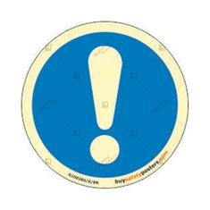 Attention Photoluminescent Round Mandatory Sign