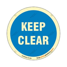 Keep Clear Round Glow Mandatory Sign