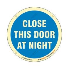 Close This Door At Night Glow In The Dark Mandatory Sign