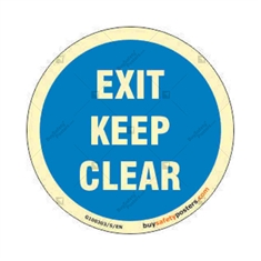 Exit Keep Clear Round Glow In The Dark Mandatory Sign