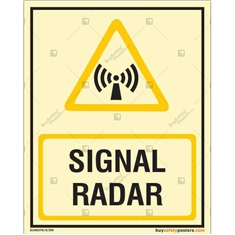 Signal Radar Glow In The Dark Signboard