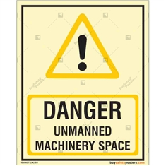 Danger Unmanned Machinery Space Autoglow Signboard