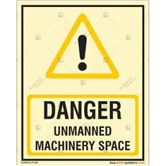 Danger Unmanned Machinery Space Glowing Signage
