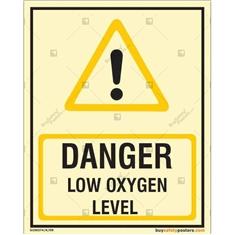 Danger Low Oxygen Level Autoglow Signs