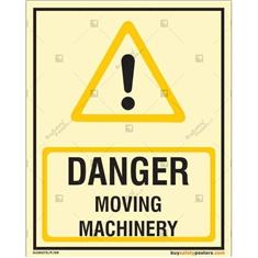 Danger Moving Machinery Photoluminescent Signboard