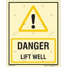 Danger Lift Well Autoglow Sign