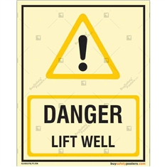 Danger Lift Well Glow In The Dark Signboard