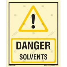 Danger Solvents Autoglow Signboard