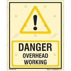 Danger Overhead Working Glow In Dark Sign