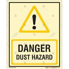 Danger Dust Hazard Glow In The Dark Signboard