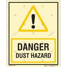Danger Dust Hazard Photoluminescent Signboard