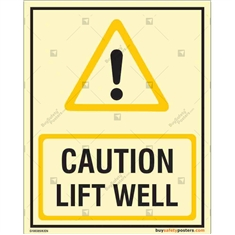 Caution Lift Well Autoglow Signboard