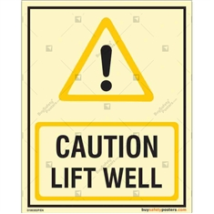 Caution Lift Well Glow In The Dark Signboard