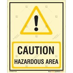 Caution Hazardous  Area Glow In The Dark Signboard