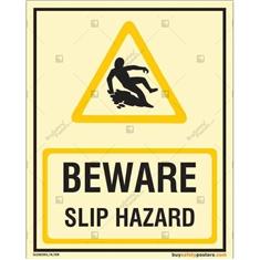 Beware Slip Hazard Glow In The Dark Signboard