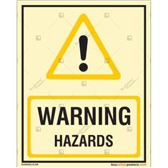 Warning Hazards Photoluminescent Signboard