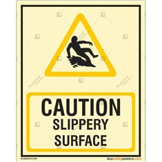 Caution Slippery Surface Glow In The Dark Display Signs