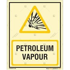 Petroleum Vapour Autoglow Signs