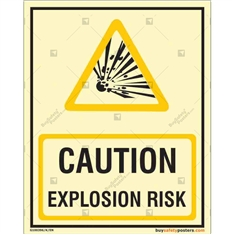 Caution Explosion Risk Glowing Sign