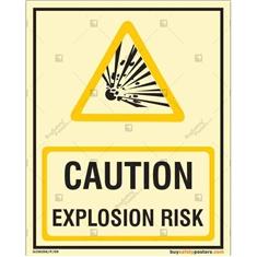 Caution Explosion Risk Autoglow Sign