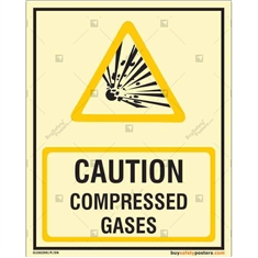 Caution Compressed Gases Photoluminescent Signboard