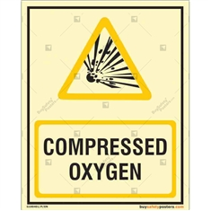 Compressed Oxygen Autoglow Signs
