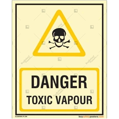Danger Toxic Vapour Photoluminescent Signboard