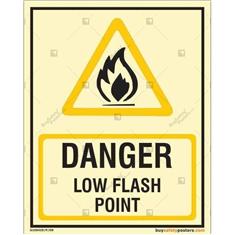 Danger Low Flash Point Glow In The Dark Signboard