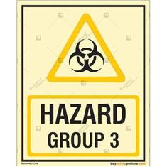 Hazard Group 3 Glow In The Dark Sign