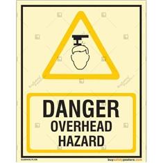Danger Overhead Hazard Glow In The Dark Signs