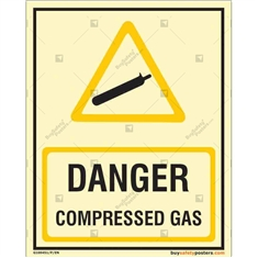 Danger Compressed Gas Autoglow Signage's