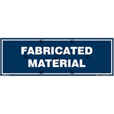 Fabricated Material Area Sign