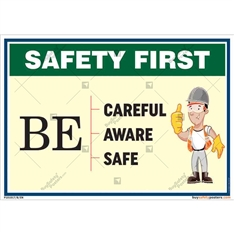 Safety First Slogan Poster