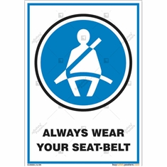 Always Wear Your Seat Belt Signs in Portrait