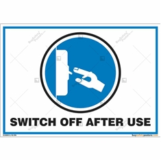 Switch Off After Use Sign in Landscape