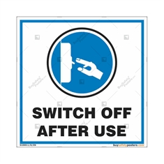 Switch Off After Use Sign in Square