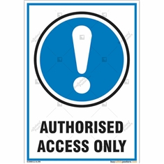 Authorized Access Only Sign in Portrait