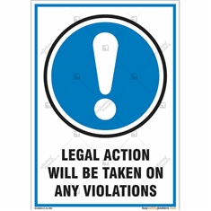 Legal Action Will Be Taken On Any Violations Signs in Portrait