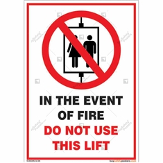 Do Not Use Lifts In Case of Fire Safety Sign in Portrait