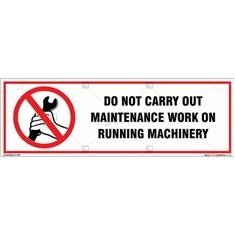 No Maintenance Work On Running Machinery Sign