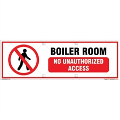 Boiler Room No Unauthorized Access Sign