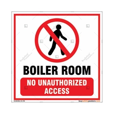 Boiler Room No Unauthorized Access Square Sign