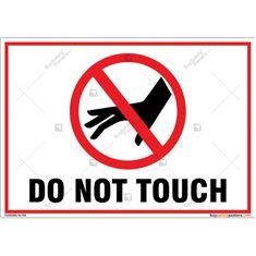 Do Not Touch Landscape Sign