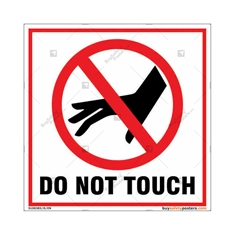 Do Not Touch Square Sign