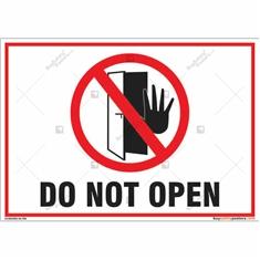 Do Not Open Landscape Sign