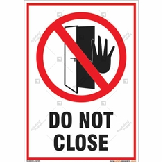Do not close sign for any organization in portrait shape