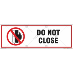 Do not close sign for any organization in rectangle shape