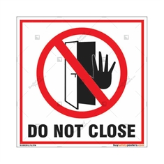 Do not close sign for any organization in square shape