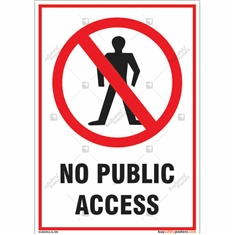 No public access sign for property protection of your facility in Potrait